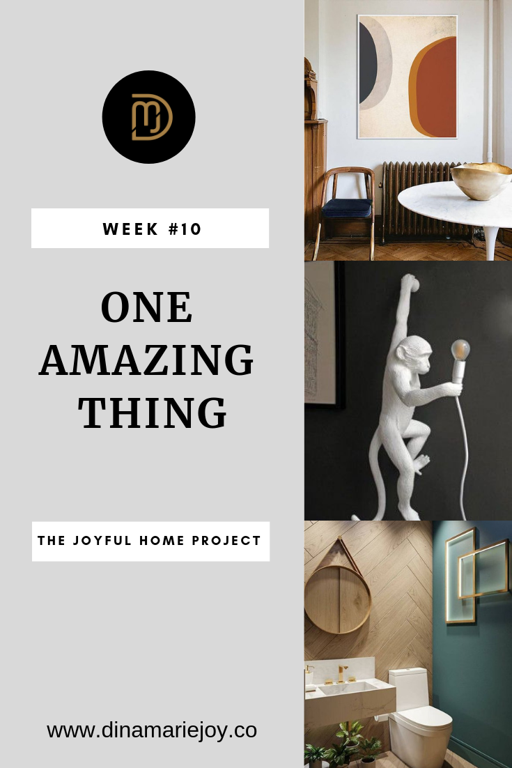 Week #10 The Joyful Home Project with Dina Marie Joy. Each Week Dina Marie Joy's brings to you a small idea to transform your home into a Joyful Home. www.dinamariejoy.co