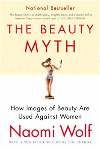"""The Beauty Myth"" by Naomi Wolf , $9.75, Amazon"
