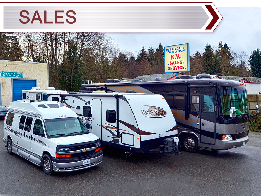 Sales - West Coast Motor Sport Ltd. carries a full selection of used RV's from tent trailers to van conversions to high end Class A motor homes.