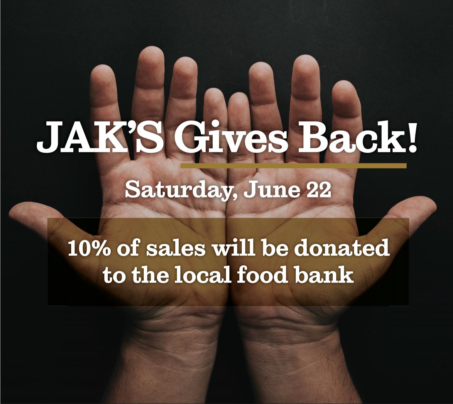 JAK'S Gives Back - June. 14, 2019 | News Release