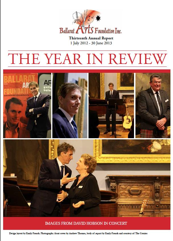 BALLARAT ARTS FOUNDATION ANNUAL REPORT 2012 -2013