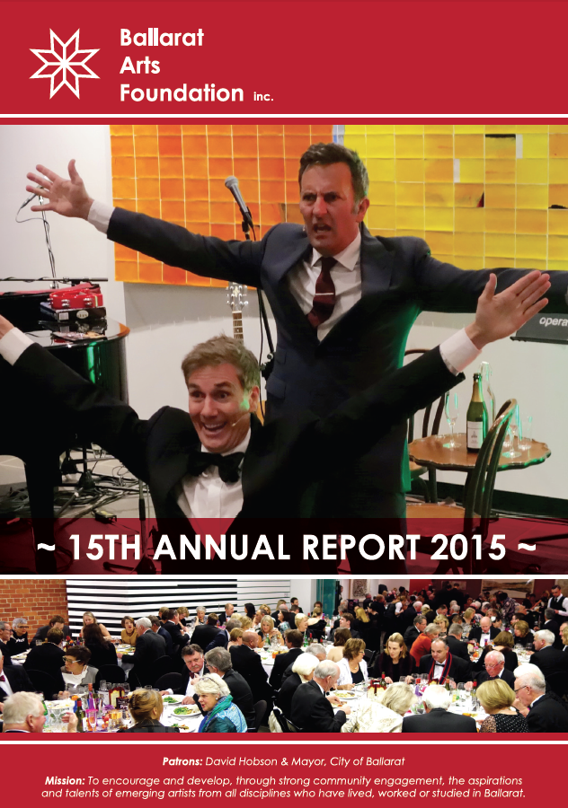 BALLARAT ARTS FOUNDATION ANNUAL REPORT 2014 - 2015