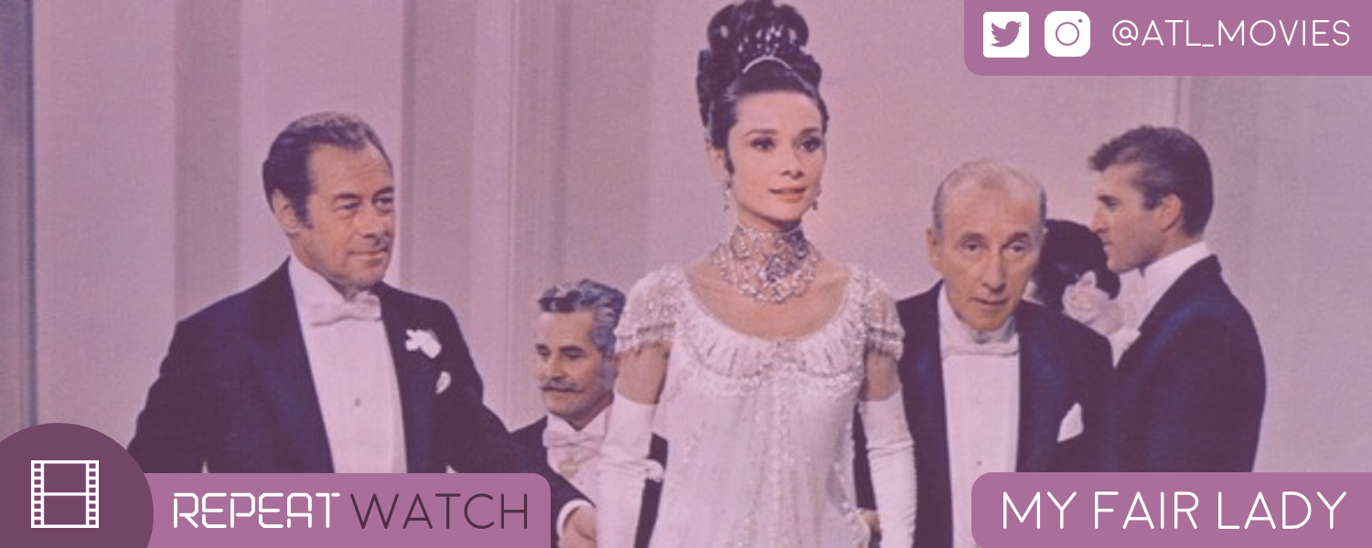 Repeat Watch- My Fair Lady- banner.png