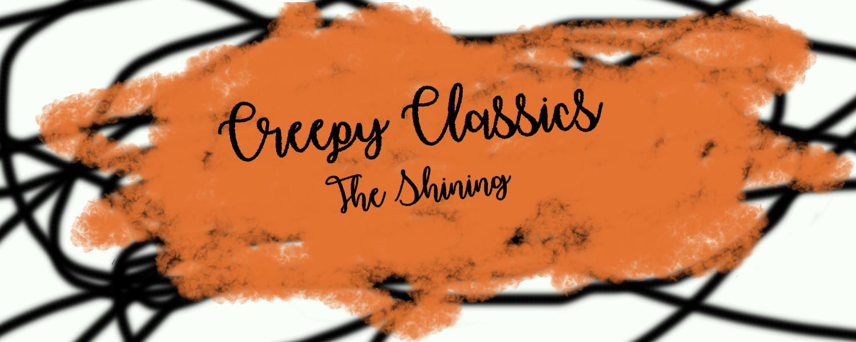 Creepy Classics- The Shining- banner.png