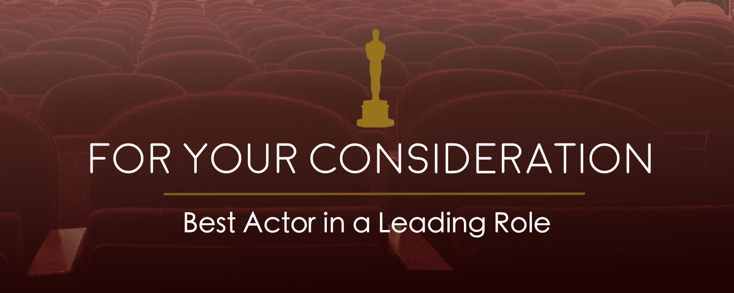 For Your Consideration- Actor in a Leading Role- banner.png