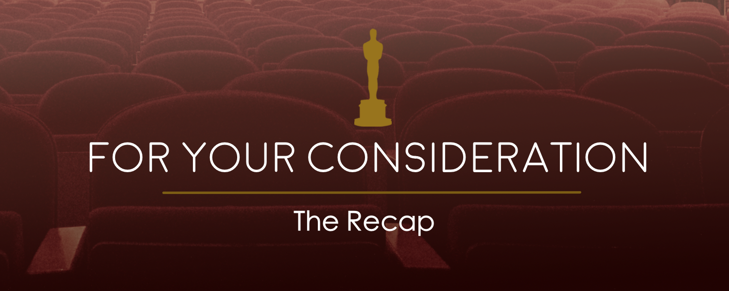 For Your Consideration- The Recap- banner.png