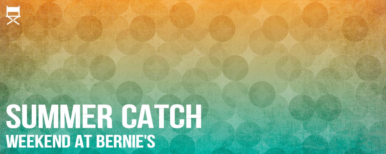 Summer Catch- Bernie's- banner.png