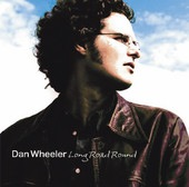 Dan Wheeler - Long Road Round (artist/producer/songwriter/guitars)
