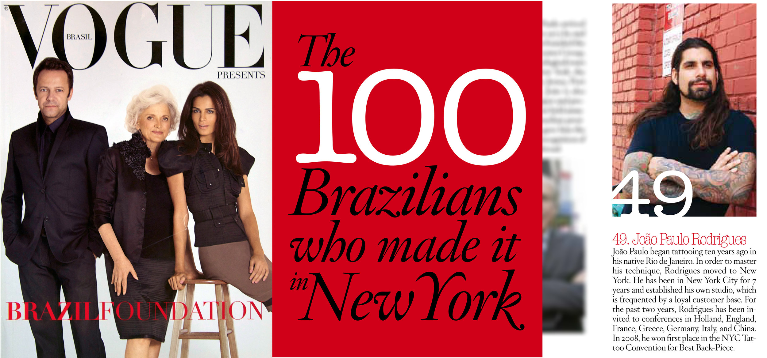 2010 - JP Rodrigues was voted by Vogue Magazine.