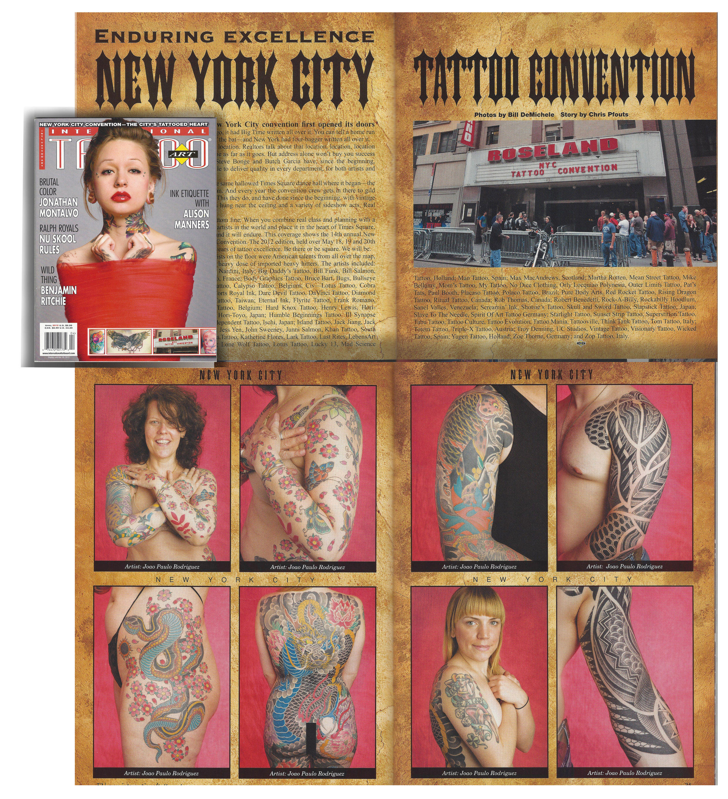 Featured at an American International Tattoo Art Magazine with the NYC  Tattoo Convention 2011 which João Paulo Rodrigues won 2nd place Best Sleeve Award.