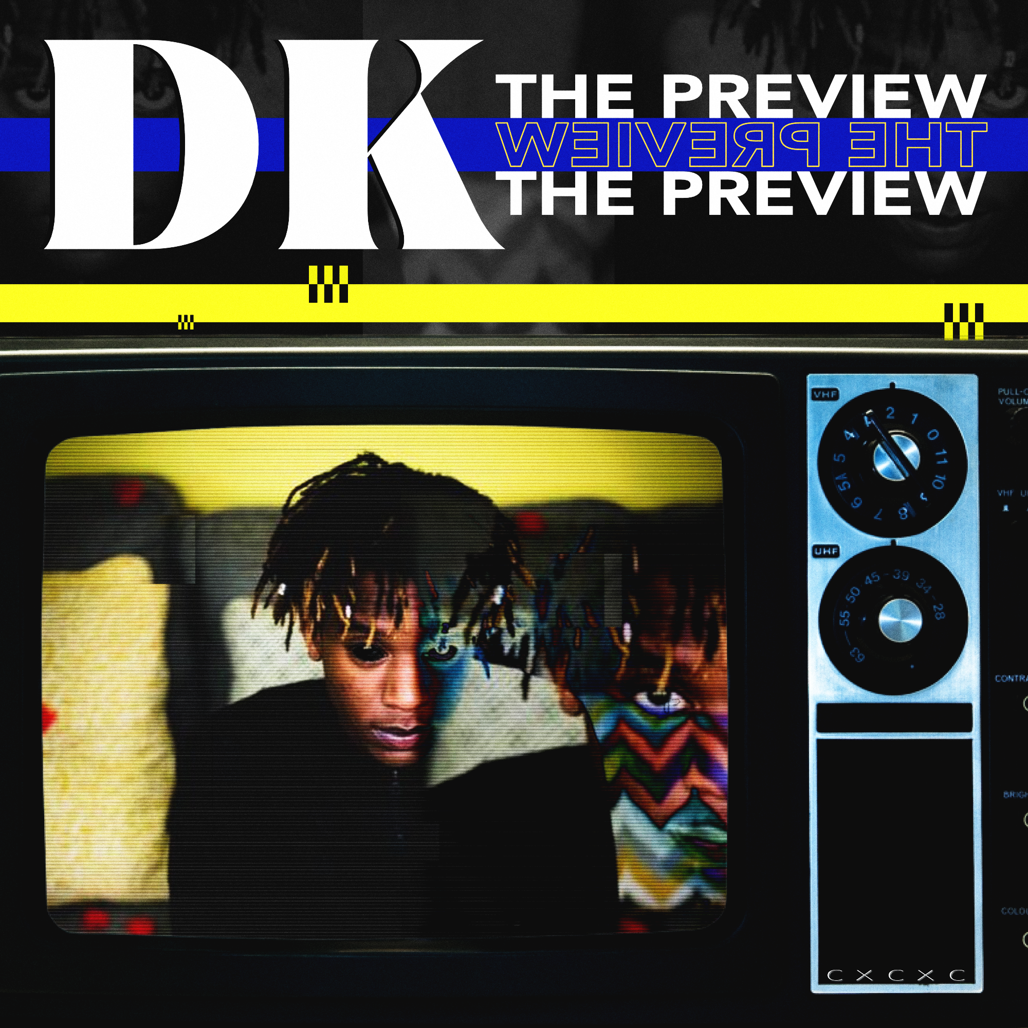 """""""The Preview"""" x D.K."""