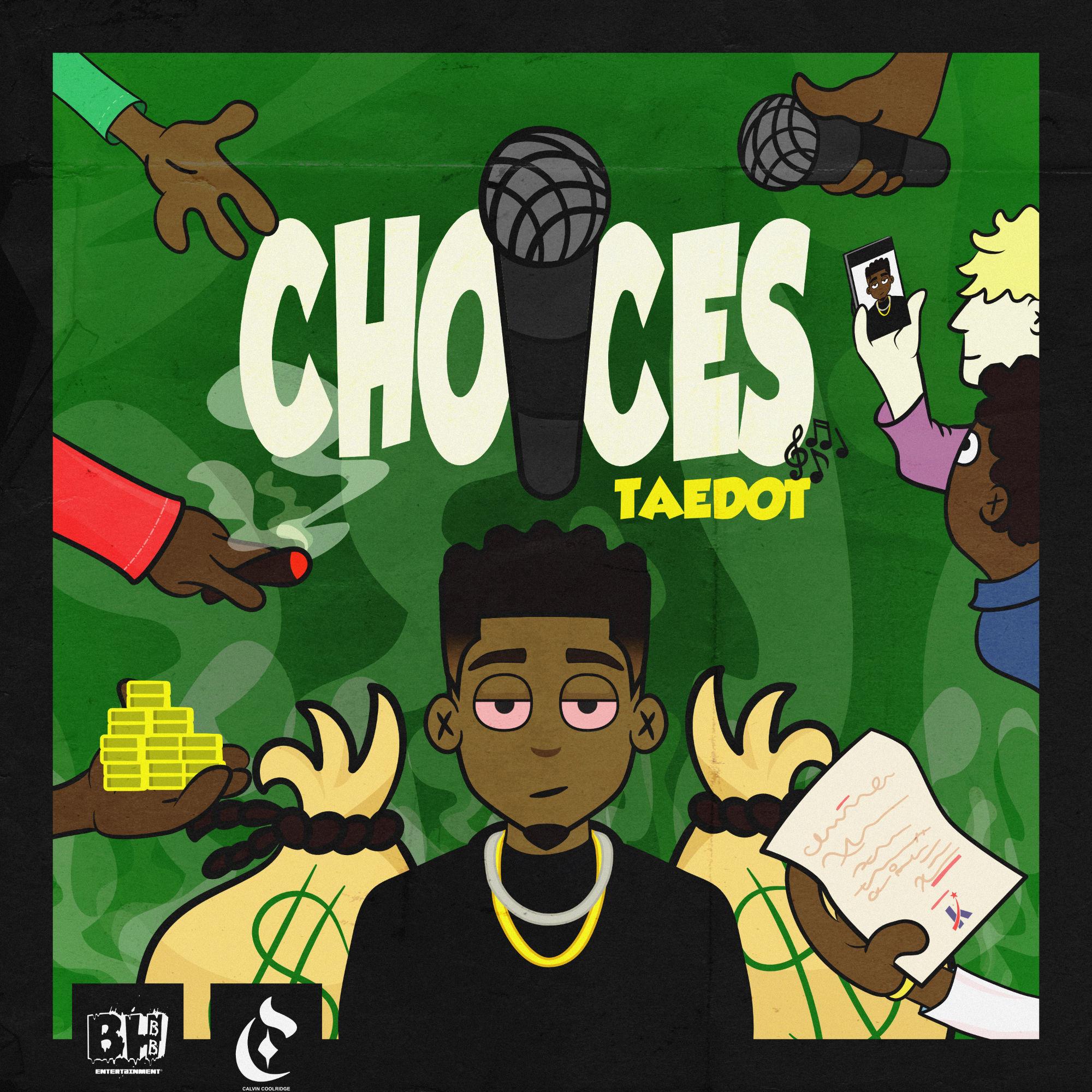 """""""Choices"""" x Taedot (Cover Art x Calvin Coolridge)"""