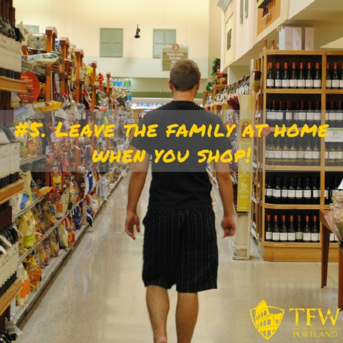 Leave the family at home when you shop- nutrition on a budget