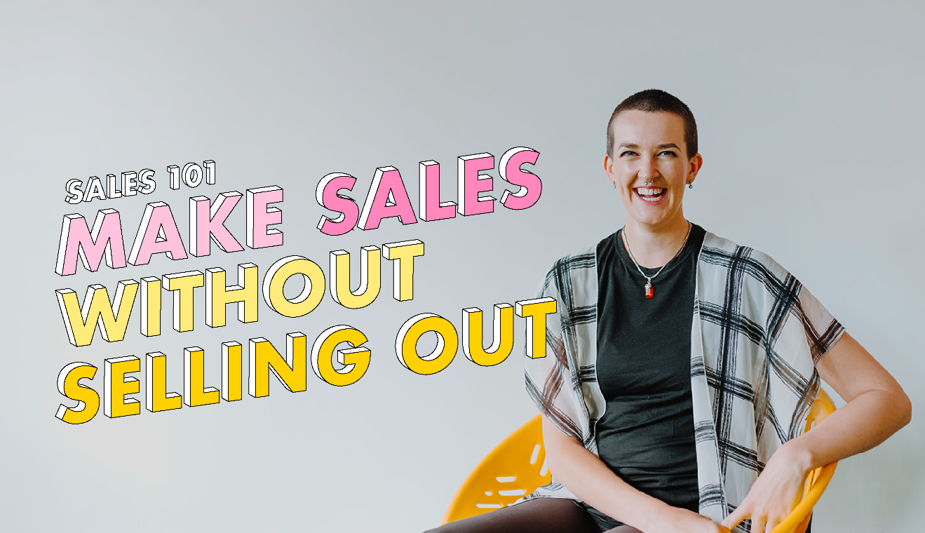make sales without selling out