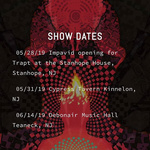 Here are some of our upcoming summer show dates! We are so stoked to play with @traptofficial on May 28th! Hit us up for details and ticket info! . . . . . . . . . . #music #musicians #guitar #bass #drums #rock #hardrock #trapt #njmusic #youngmusicians #impavid #band #we'lldeepfryyourfish #jeez #stop #myhands #woaaaaaahhh #renewableenergy #yoaregiraffesactullyontheendageredspecieslistlikewtf