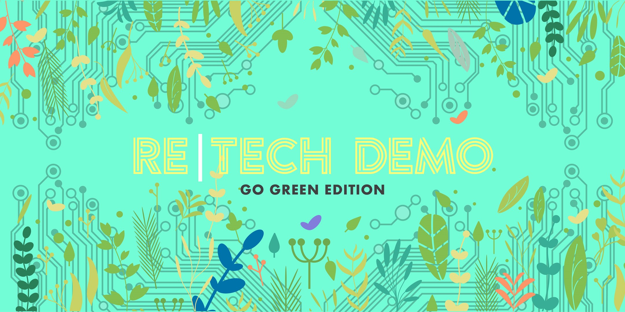 Re Tech Demo_Go Green.jpg