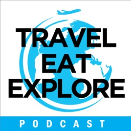 Travel Eat Explore | Apr 2019