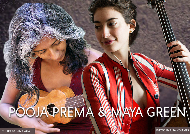 Pooja Prema and Maya Green