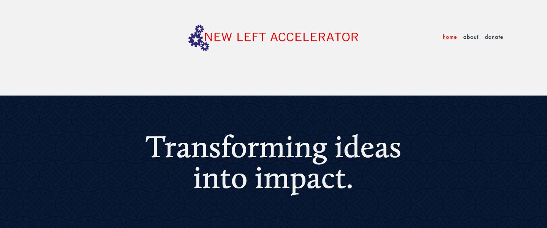 New Left Accelerator's homepage.