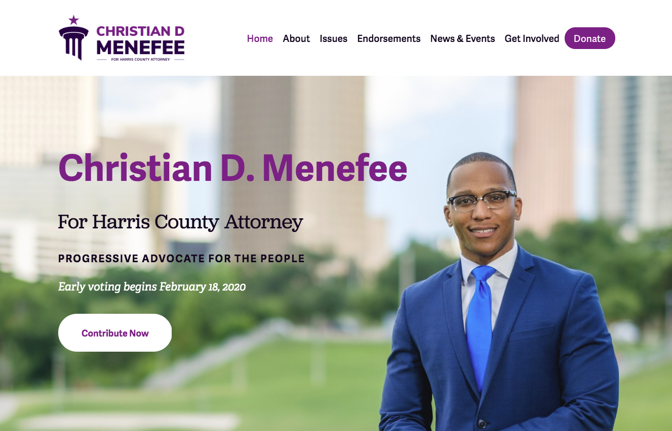 Homepage for the campaign of Christian Menefee, running for Harris County (Texas) Attorney