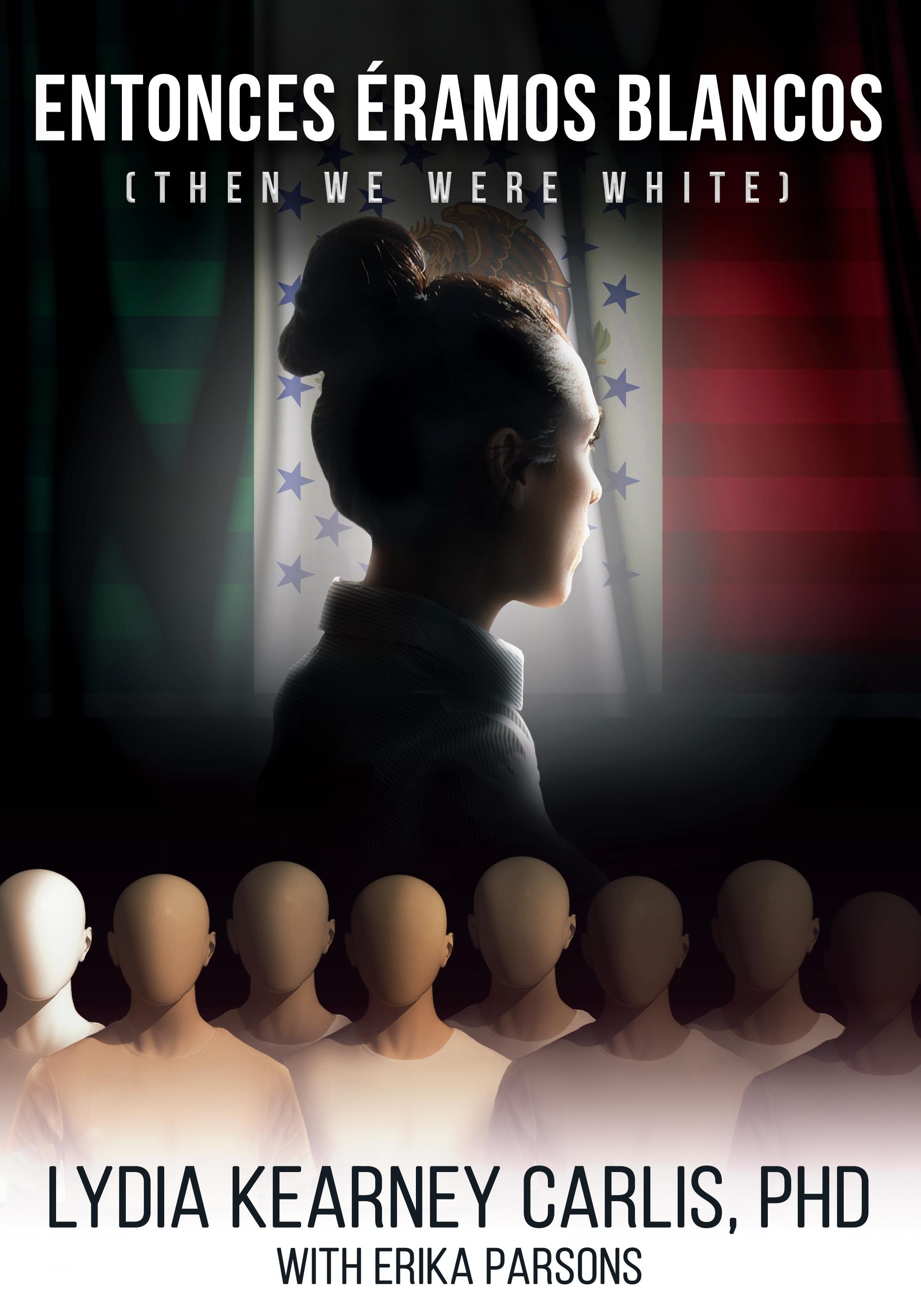 """Entonces Eramos Blancos"" front cover June 2019  Cover art for a fiction book"