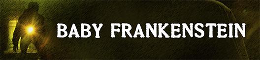 BabyFrankenstein_72dpiRGB_banner2.jpg