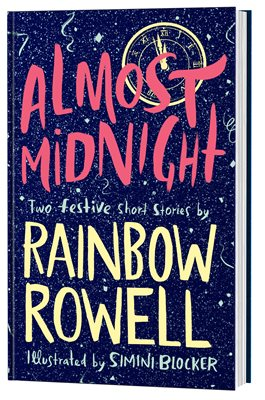 Almost Midnight; Rainbow Rowell    November 2nd  A duo of short stories  Despite being a massive Rainbow Rowell fan I have yet to read either of these (previously published) stories. This special collection of the two stories is also illustrated by an artist who Rainbow connected with on tumblr through her fan art for prior books, which I absolutely love.