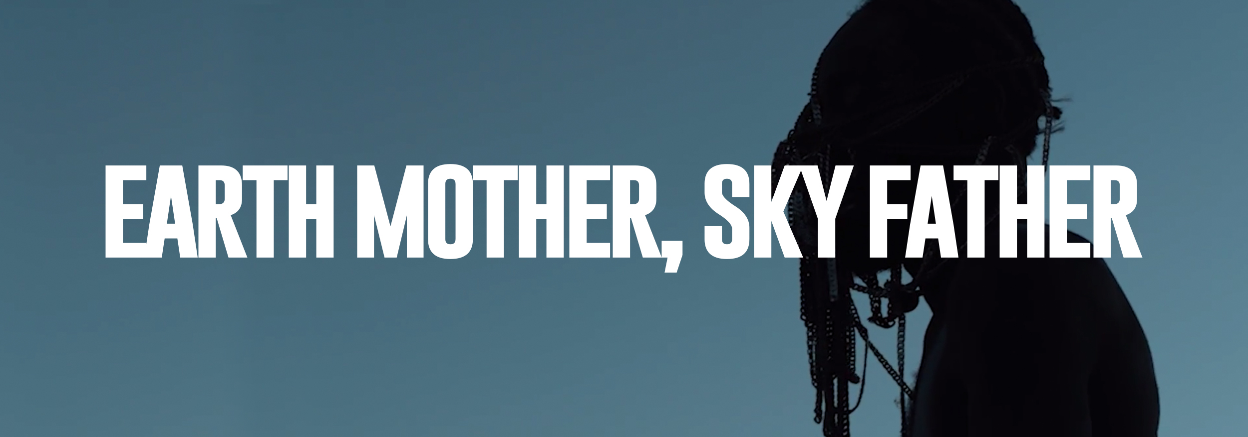 EARTH_MOTHER_FATHER_SKY_WEB_TITLE.jpg