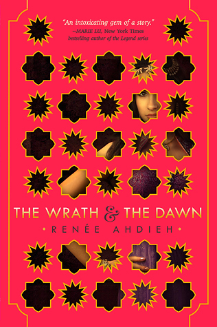 The Wrath and the Dawn by Renee Ahdieh cover