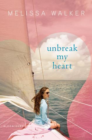 Unbreak my Heart By Melissa C. Walker cover