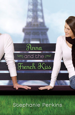 Anna and the French Kiss by Stephanie Perkins cover