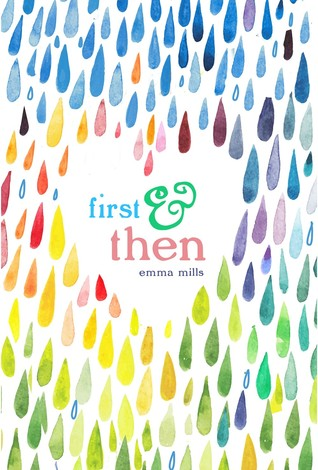 First & Then by Emma Mills cover