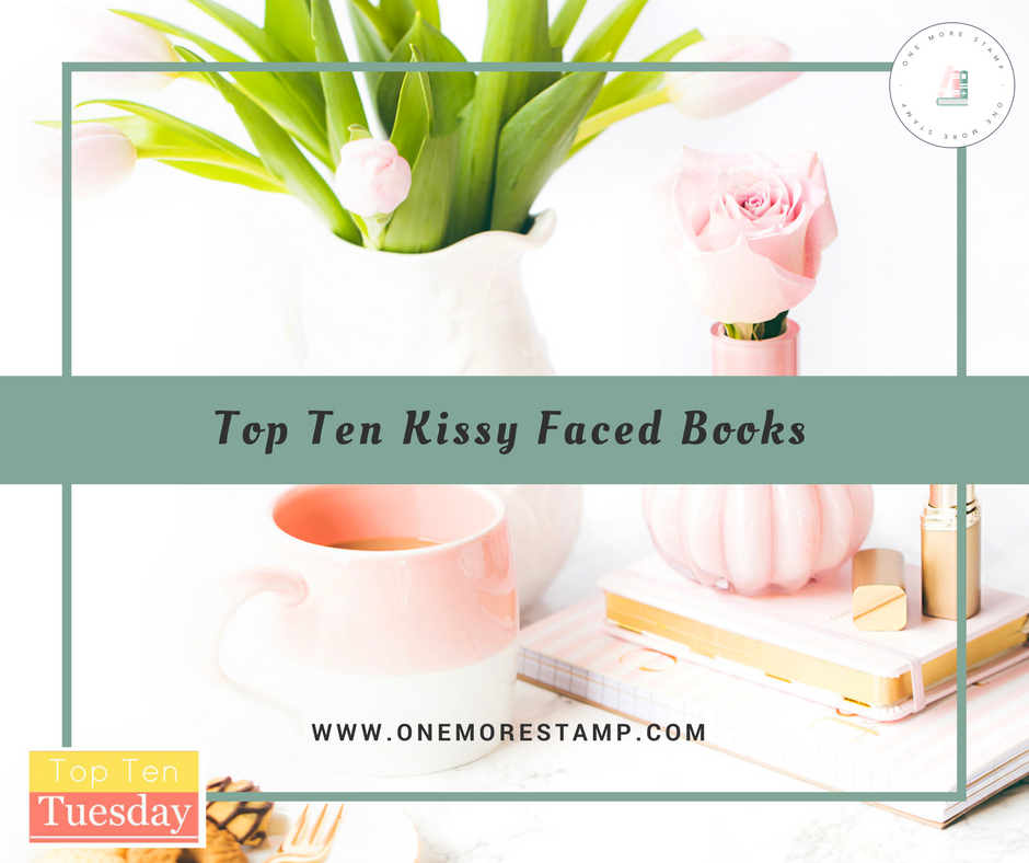 Top Ten Kissy Faced books www.onemorestamp.com