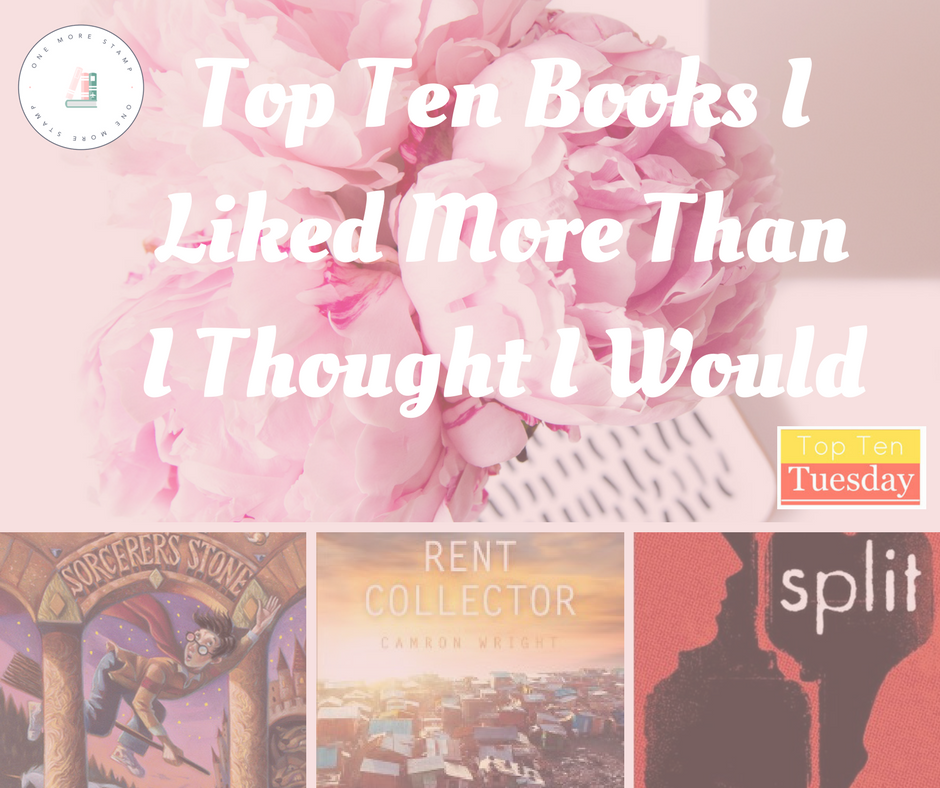 Top Ten Books I Liked More Than I Thought I Would www.onemorestamp.com