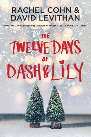 The Twelve Days of Dash and Lily by Rachel Cohn cover