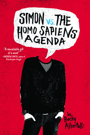 Simon vs. the Homo Sapiens Agenda by Becky Albertalli cover