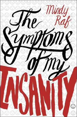 The Symptoms of My Insanity  by Mindy Raf cover