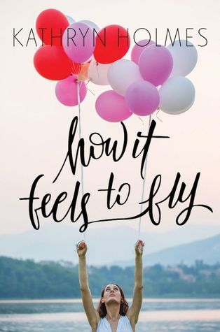 How It Feels to Fly byKathryn Holmescover