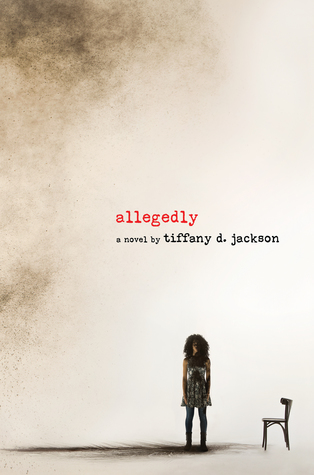 Allegedly by Tiffany D. Jackson cover