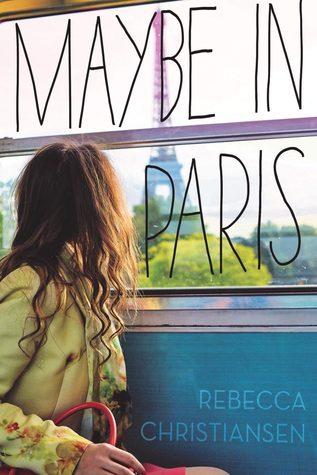 Maybe in Paris byRebecca Christiansencover