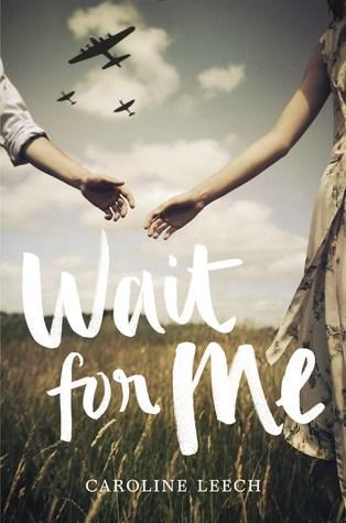 Wait for Me byCaroline Leech cover