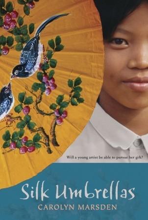 Silk Umbrellas byCarolyn Marsden cover