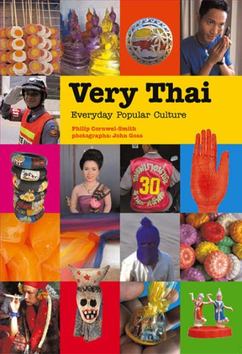 Very Thai: Everyday Popular Culture byPhilip Cornwel-Smith cover