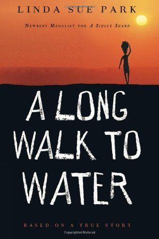 A Long Walk to Water: Based on a True Story byLinda Sue Park cover