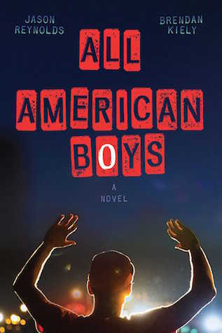 All American Boys by Jason Reynolds and Brendan Kiely cover