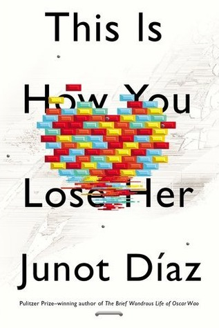 This Is How You Lose Her byJunot Díaz cover