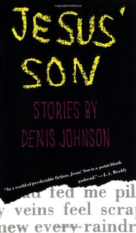 Jesus' Son byDenis Johnson