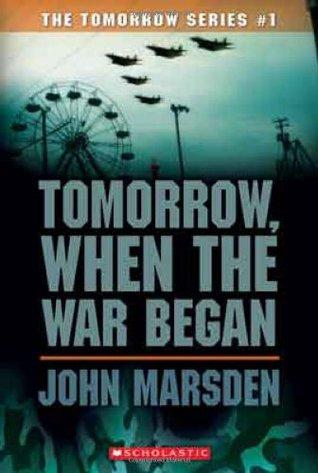 Tomorrow, When the War Began byJohn Marsden cover