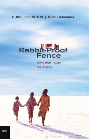 Follow the Rabbit-Proof Fence byDoris Pilkingto cover