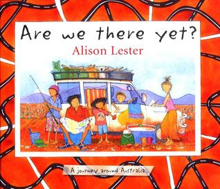 Are We There Yet?: A Journey Around Australia byAlison Lester